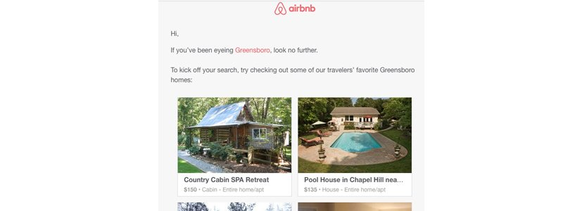 Airbnb uses personalisation to email further suggestions in the same area as the subscribers previous search.
