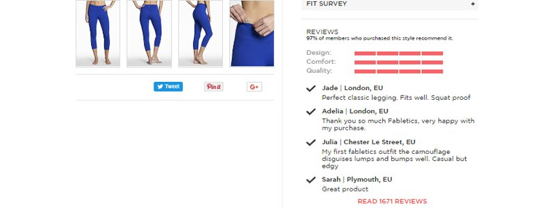 Fabletics reward their customers with points if they review a product and the results are a staggering number of reviews and detailed feedback that encourages even more purchases.