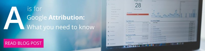 Find out about Google's new free attribution offering and start making every conversion count.